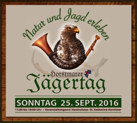 "Jägertag ""Natur und Jagd erleben"" / 25. September 2016 (Sonntag) 11 – 18 Uhr; Horstmar, Vereinshaus St. Katharinen"